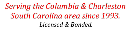 Serving the Columbia & Charleston South Carolina area since 1993